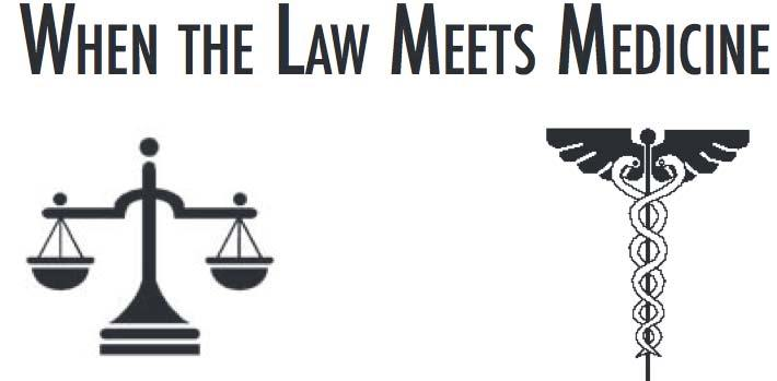 When the Law Meets Medicine