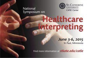 National Symposium on Healthcare Interpreting - 2015